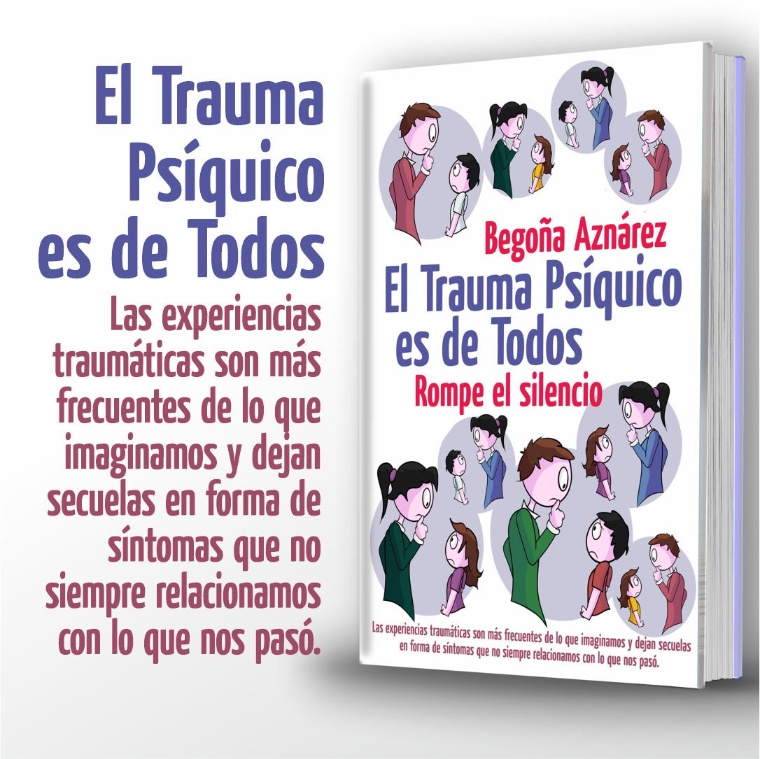 """Portada del libro """"El trauma psíquico es de todos"""" de Begoña Aznárez"""
